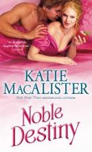 MacAlister, Katie Noble Destiny