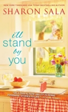 Sala, Sharon I`ll Stand by You