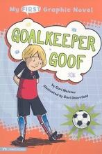 Meister, Cari Goalkeeper Goof