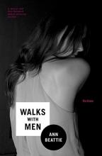 Beattie, Ann Walks with Men
