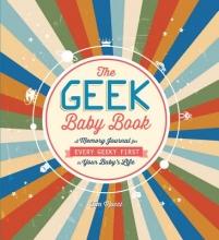 Mucci, Tim The Geek Baby Book