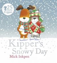 Inkpen, Mick Kipper`s Snowy Day
