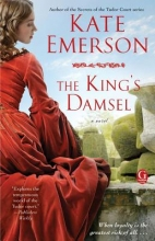 Emerson, Kate The King`s Damsel
