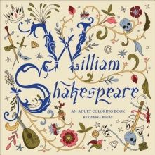 Odessa Begay William Shakespeare: An Adult Coloring Book