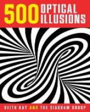 Keith Kay,   The Diagram Group 500 Optical Illusions