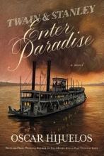 Hijuelos, Oscar Twain & Stanley Enter Paradise