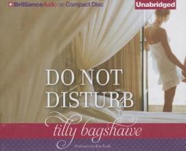 Bagshawe, Tilly Do Not Disturb