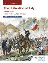 Pearce, Robert Access to History: The Unification of Italy 1789-1896 4ED