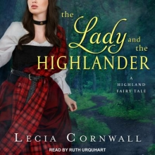 Cornwall, Lecia The Lady and the Highlander