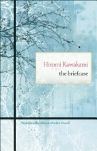 Kawakami, Hiromi The Briefcase