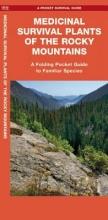Schwartz, Jason Medicinal Survival Plants of the Rocky Mountains