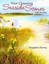 Penney, Jacqueline Paint Charming Seaside Scenes with Acrylics
