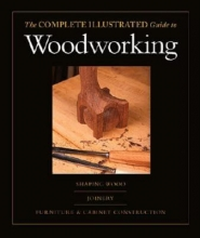 Rae, Andy The Complete Illustrated Guide to Woodworking