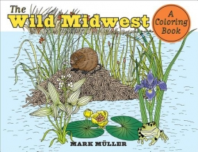 Muller, Mark The Wild Midwest