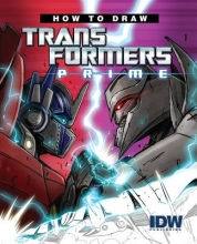 Roche, Nick How to Draw Transformers Prime