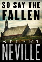 Neville, Stuart So Say the Fallen