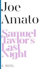 Amato, Joe Samuel Taylor`s Last Night