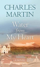 Martin, Charles Water from My Heart