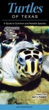 Franklin, Carl J. Turtles of Texas