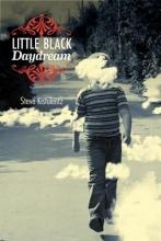 Kistulentz, Steve Little Black Daydream