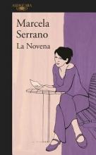 Serrano, Marcela La Novena /The Ninth