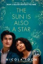 Nicola Yoon , The Sun Is Also a Star Movie Tie-in Edition