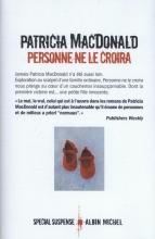 Patricia  Macdonald Personne ne le Croira
