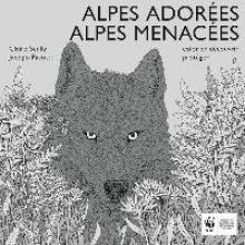 Pasotti, Jacopo Alpes Adorées, Alpes Menacées