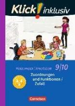 Jenert, Elisabeth,   Kühne, Petra Klick! inklusiv 9./10. Schuljahr - Arbeitsheft 4 - Zuordnungen und Funktionen Zufall