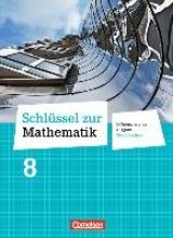 Cornetz, Elke,   Hecht, Wolfgang,   Koullen, Reinhold,   Nix, Frank Schlüssel zur Mathematik 8. Schuljahr. Schülerbuch. Differenzierende Ausgabe Niedersachsen
