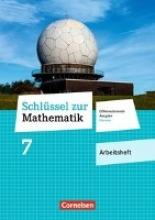 Schlüssel zur Mathematik 7. Schuljahr - Differenzierende Ausgabe Hessen - Arbeitsheft mit eingelegten Lösungen