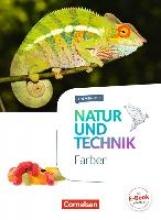 Brecht, Carina,   Bresler, Siegfried,   Kienast, Stephan,   Most, Bettina Natur und Technik 5.-10. Schuljahr - Farben