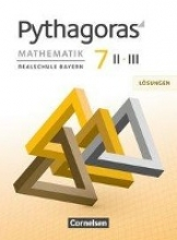 Pythagoras 7. Jahrgangsstufe (WPF II/III) - Lösungen zum Schülerbuch
