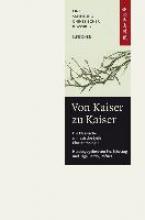 Von Kaiser zu Kaiser: Die klassische Chinesische Lyrik. Eine Anthologie