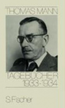 Mann, Thomas Tagebcher 1933 - 1934