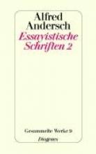 Andersch, Alfred Essayistische Schriften 2