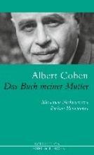 Cohen, Albert Das Buch meiner Mutter