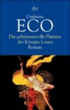 Eco, Umberto,   Kröber, Burkhart Die geheimnisvolle Flamme der Königin Loana