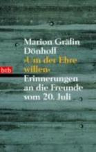 Dönhoff, Marion Gräfin ` Um der Ehre Willen.`
