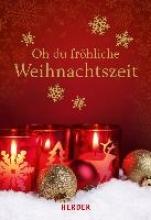 Oh du frhliche Weihnachtszeit