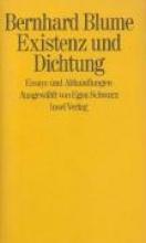 Blume, Bernhard Existenz und Dichtung