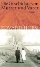 Hoem, Edvard Die Geschichte von Mutter und Vater