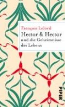 Lelord, François Hector & Hector und die Geheimnisse des Lebens