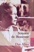 Beauvoir, Simone de Das Alter