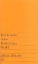 Brecht, Bertolt Stücke. Bearbeitungen II