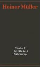 Müller, Heiner Werke 07. Die St�cke 05