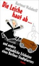 Walsdorff, Hartmut Die Leiche haut ab