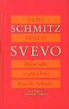 Schmitz, Elio Meine alte, unglückliche Familie Schmitz