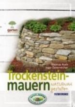 Roth, Thomas Trockensteinmauern naturnah gestalten