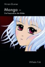 Brunner, Miriam Manga - Faszination der Bilder